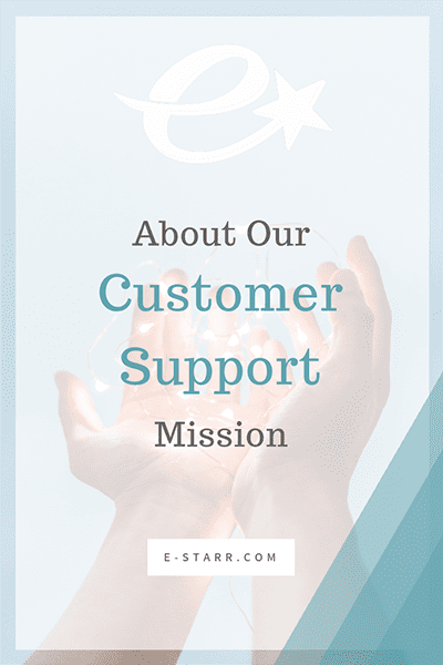 About Our Customer Support Mission